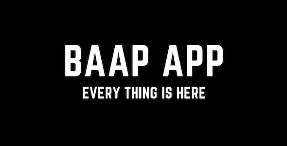Baap app - 9 Apps within 1 app - IOS and android both with Firebase backend