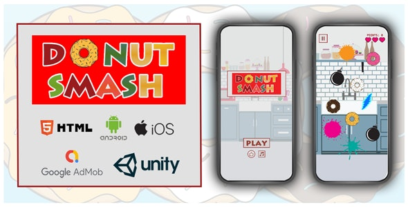 Donut Smasher Unity3D   Android, iOS, Html - CodeCanyon Item for Sale