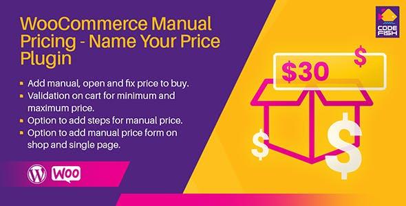 WooCommerce Manual Pricing - Name Your Price Plugin