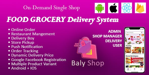 Online Food, Grocery and Restaurant Ecommerce Shopping mobile Application with Delivery- IOS Android