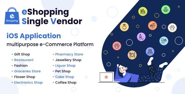 eShopping   Single Vendor Multi Purpose eCommerce System - iOS Application