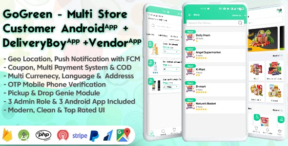 GoGreen - Food, Grocery, Pharmacy Multi Store(Vendor) Android App with Interactive Admin Panel