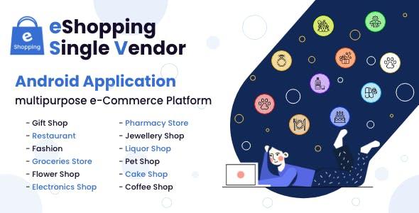 eShopping   Single Vendor Multi Purpose eCommerce System - Android Application
