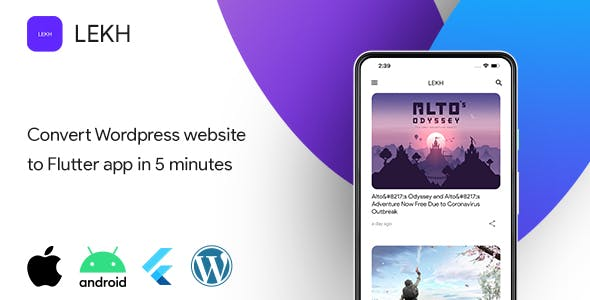 News,Article,Blog App, Flutter mobile app for Wordpress - LEKH