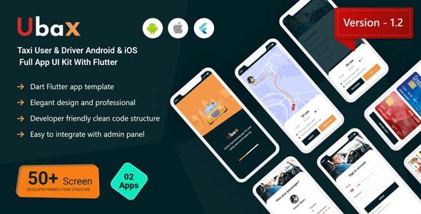 Ubax - Biggest Ride Sharing Flutter Full App UI Kit