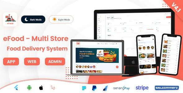 eFood - Food Delivery App with Laravel Admin Panel + Delivery Man App V4.1