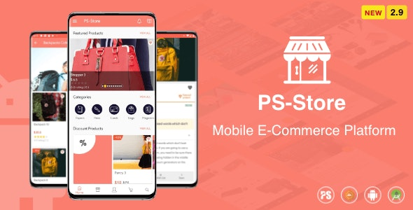 PS Store ( Mobile eCommerce App for Every Business Owner ) 2.9 - CodeCanyon Item for Sale