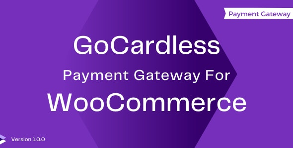 GoCardless Payment Gateway For WooCommerce - CodeCanyon Item for Sale