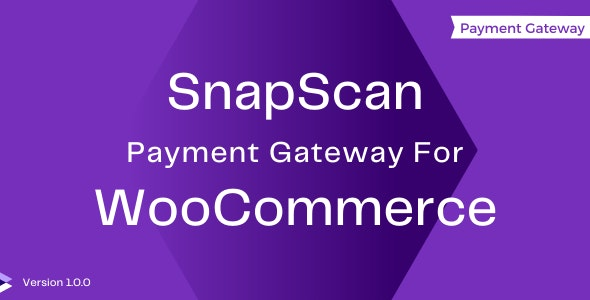 SnapScan Payment Gateway For WooCommerce - CodeCanyon Item for Sale