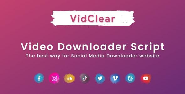 VidClear v1.0.6 – Video Downloader Script