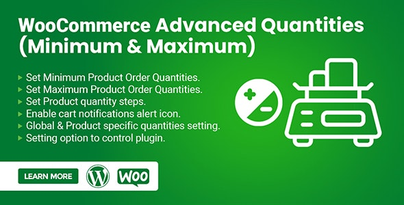 WooCommerce Advanced Quantities (Minimum & Maximum) - CodeCanyon Item for Sale