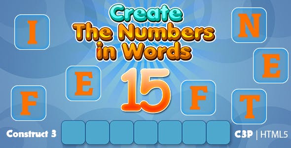 Create The Numbers in Words Kids Education Game (Construct 3 | C3P | HTML5) Numbers Learning Game
