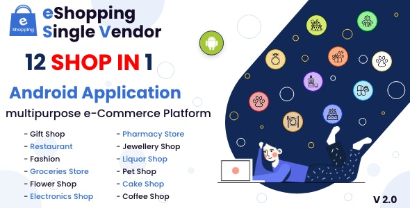 eShopping | Single Vendor Multi Purpose eCommerce System - Android Application - CodeCanyon Item for Sale