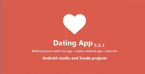 Dating App v5.5.1 – web version, iOS and Android apps – nulled