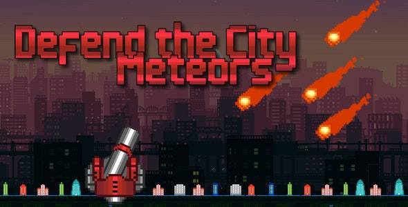Defend the City - ´Meteor - C3p - CodeCanyon Item for Sale