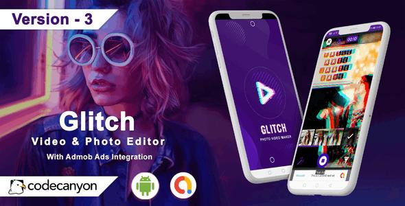 Android Glitch - Glitch Video Editor & Glitch Photo Editor - CodeCanyon Item for Sale