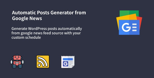 Auto Google News - WordPress Google News Posts Generator Plugin - CodeCanyon Item for Sale