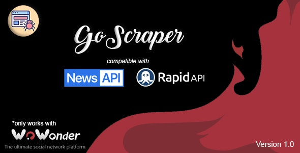 GoScraper | Auto-Content Uploader for the WoWonder Script - CodeCanyon Item for Sale