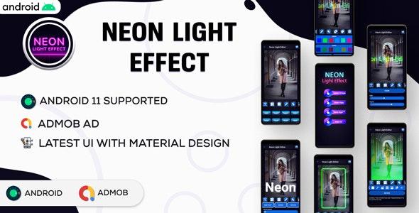 Neon Light Photo Editor   Shinning Neon Photo editor    Android App   Admob Ads   V2.0 - CodeCanyon Item for Sale