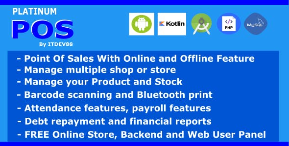 Platinum Point Of Sales (POS) complete package, Android and Online Store with Offline Feature