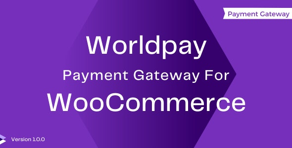 WorldPay Payment Gateway For WooCommerce - CodeCanyon Item for Sale