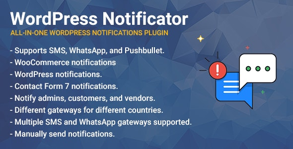 WordPress Notificator: SMS, WhatsApp, and Pushbullet notifications - CodeCanyon Item for Sale