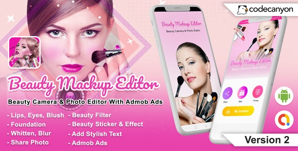 Android Beauty Mackup Editor - Beauty Camera & Photo Editor (Version-3) (Android 10 Supported) - CodeCanyon Item for Sale