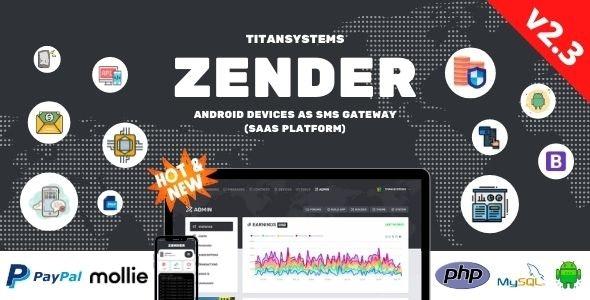 Zender v2.3.6 – Android Mobile Devices as SMS Gateway (SaaS Platform)
