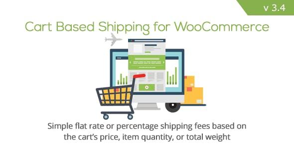 WooCommerce Cart Based Shipping
