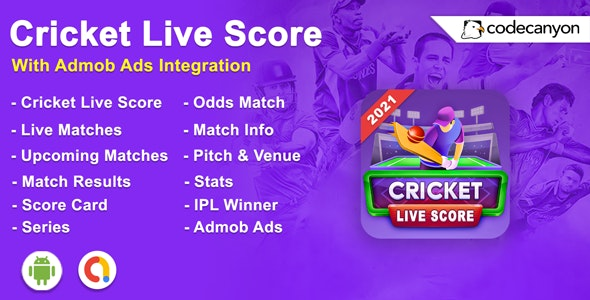 Android Cricket Live Score 2021 - Cricket Fast Live Line - CodeCanyon Item for Sale