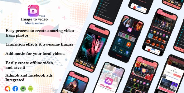 Image to video - Movie maker Android App source code