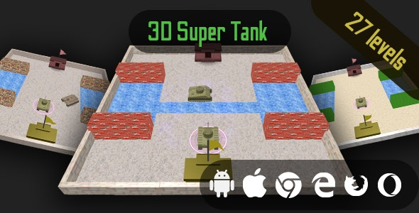 3D Super Tank - Cross Platform HTML5 Casual Game - CodeCanyon Item for Sale