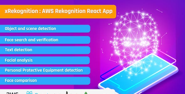 xRekognition AWS Amazon Rekognition - AI / ML Face Search, Image Analysis and Image Recognition