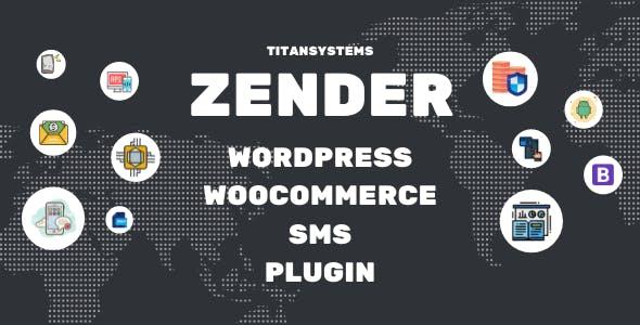 Zender - WordPress WooCommerce SMS Plugin