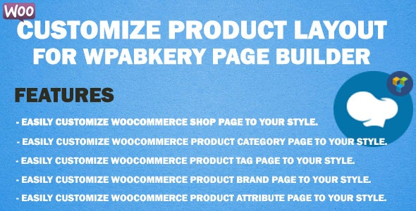 WooCommerce Customize Product Layout for WPBakery Page Builder - CodeCanyon Item for Sale