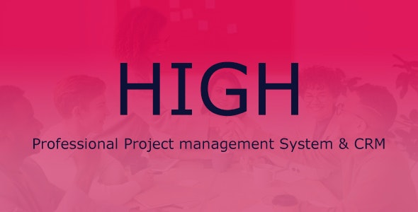 HIGH - Project Management System - CodeCanyon Item for Sale