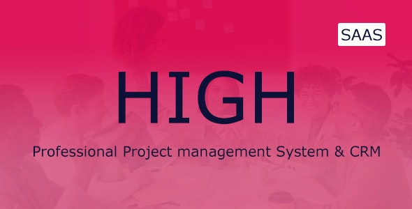 HIGH SaaS - Project Management System - CodeCanyon Item for Sale