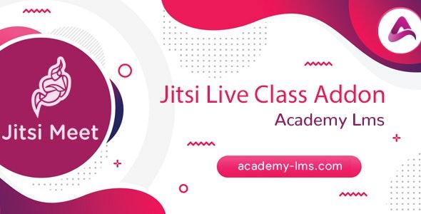 Academy Lms Jitsi Live Class Addon - CodeCanyon Item for Sale