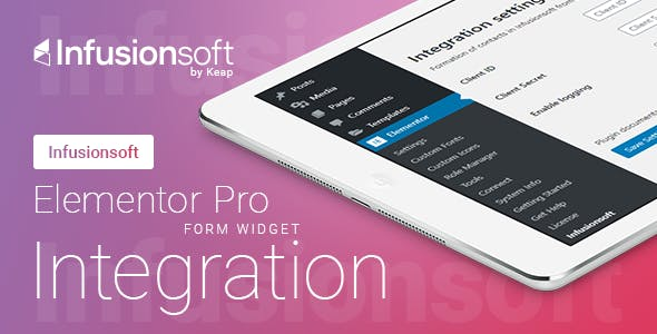Elementor Pro Form Widget - Infusionsoft (Keap) CRM - Integration