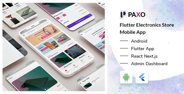 Paxo - Flutter Electronics Store Mobile App + React Next Admin Dashboard