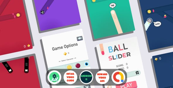 Ball Slider : (ADMOB + Android Studio + Ready to Upload + Reward Video + Inapp purchase+Leaderboard)