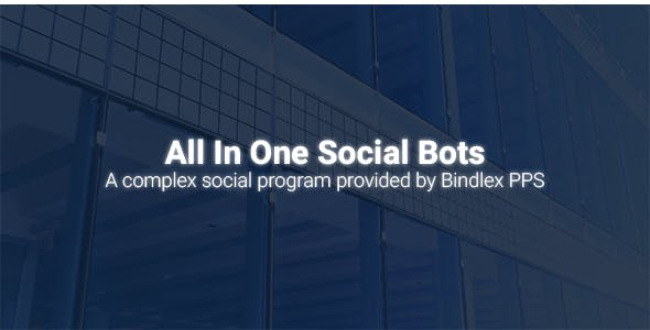 Bindlex All In One Social Bots