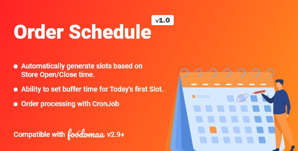 Order Schedule Module for Foodomaa - CodeCanyon Item for Sale