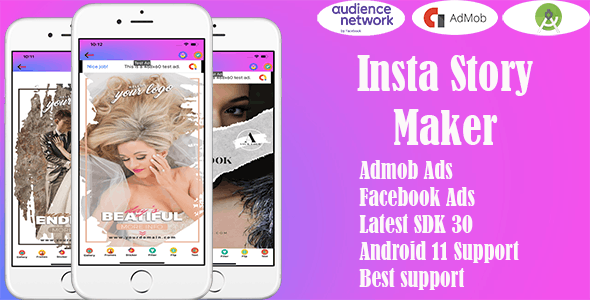 Insta Story Maker (Android 11 and SDK 30 )