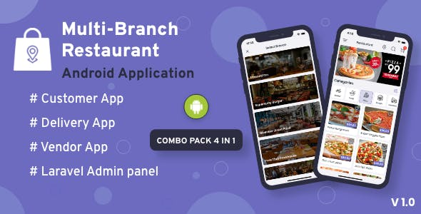 Multi-Branch Restaurant - Android User + Delivery Boy + Vendor Apps With Laravel Admin Panel