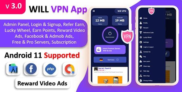 WILL VPN App - VPN App With Admin Panel | Secure VPN & Fast VPN | Refer & Earn | Reward Lucky Wheel