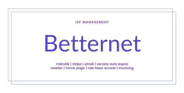 Betternet ISP Management Solution