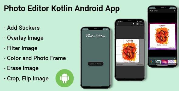 Photo Editor Kotlin Android App