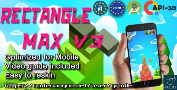 Rectangle Max (Admob + GDPR + Android Studio)