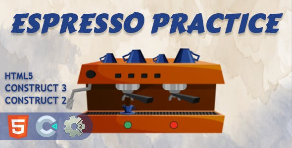 Espresso Practice HTML5 Construct 2/3 Game